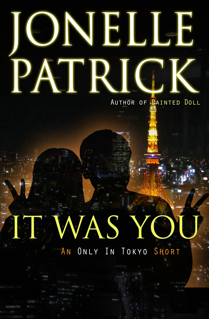 Cover of It Was You by Jonelle Patrick
