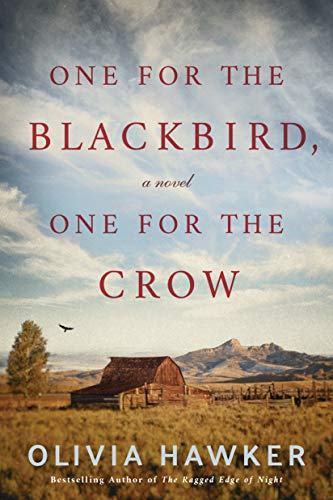 Cover of One for the Blackbird, One for the Crow by Olivia Hawker