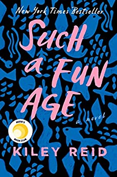 Cover of Such a Fun Age by Kiley Reid